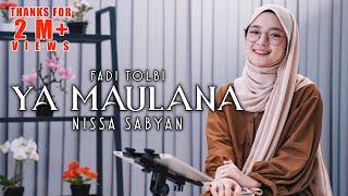 Fadi Tolbi ft Taqi ghrib - Ya Maulana cover by NISSA SABYAN