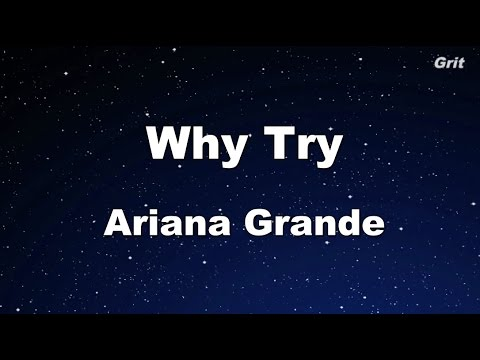 Why Try - Ariana Grande Karaoke【No Guide Melody】