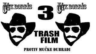 GERGER FILM: Čik Boris protiv mučke đubradi 3