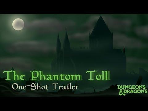the-phantom-toll:-a-dnd-one-shot-trailer