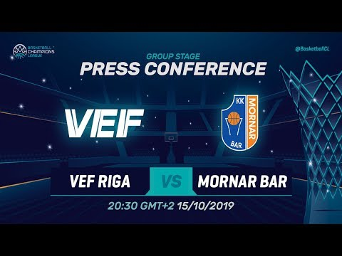VEF Riga v Mornar Bar - Press Conference