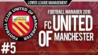 Football Manager 2016 LLM Playthrough | FC United of Manchester #5 | Wolfenden Knows How To Score