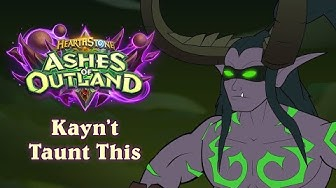 Kayn't Taunt This | Hearthstone