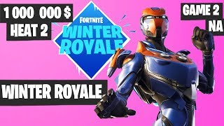 Fortnite Winter Royale Semifinal Heat 2 Game 2 NA Highlights [Fortnite Tournament 2018]