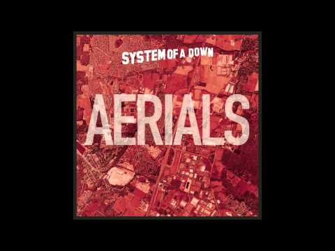 System Of A Down - Aerials - Additional Instruments (Official)