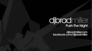 Video DJ Brad Miller - Push The Night 32 - Top 20 of 2011 (House, Progressive, Trance, Techno Mix) download MP3, 3GP, MP4, WEBM, AVI, FLV Oktober 2018