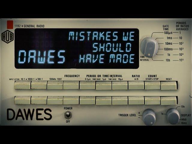 dawes-mistakes-we-should-have-made-lyric-video-dawes