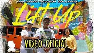 Lift Up - Alex Linares, Rubinsky Rbk, Mange (Video Oficial)