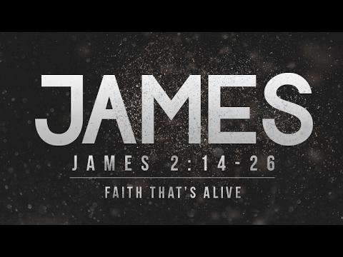 James 2:14-26 | Faith that's Alive | Rich Jones