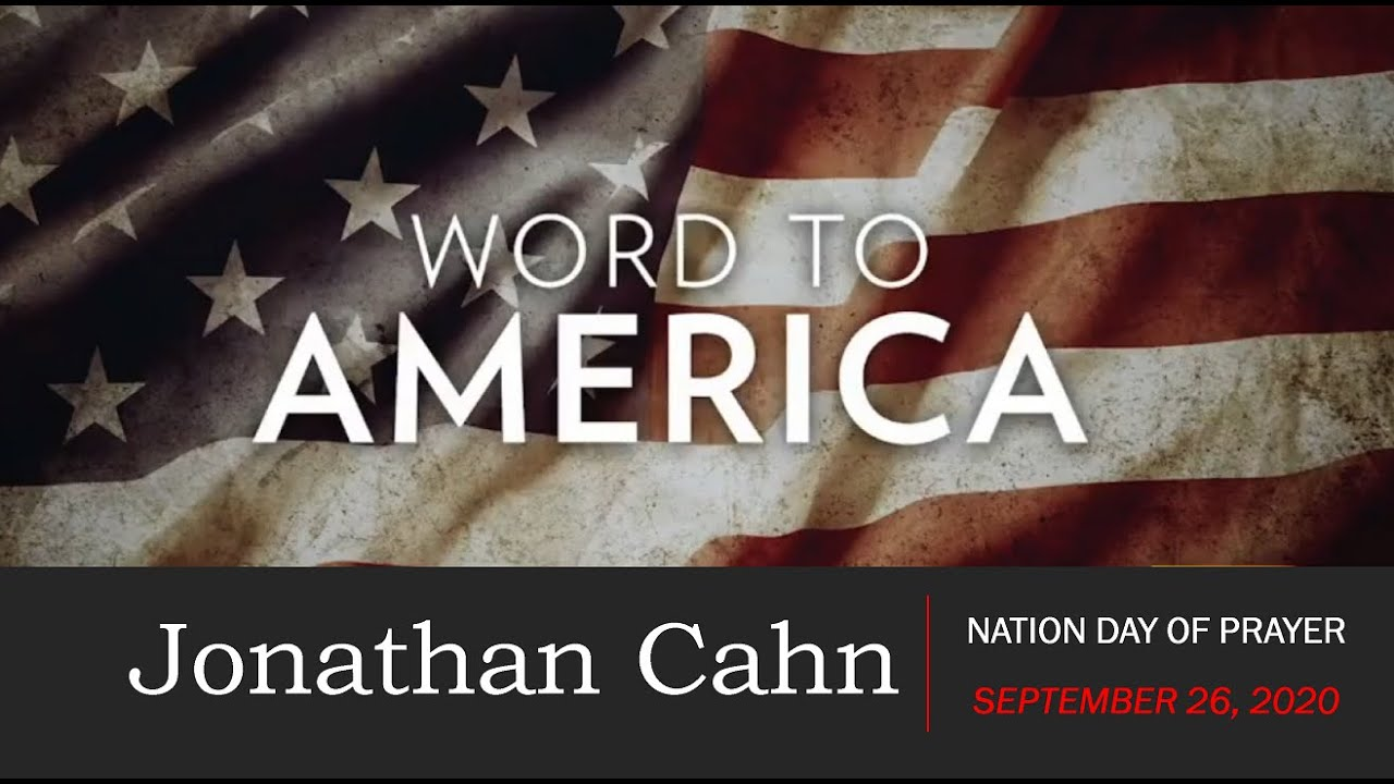 NATION DAY OF PRAYER 9/26 w/Jonathan Cahn - PRAY for our Nation & REPENT of Your Sins America!!