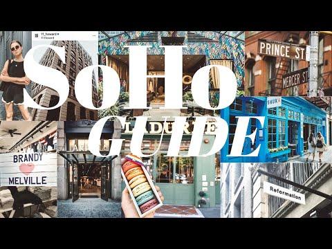 NYC GUIDE: SOHO NEW YORK | Shopping, Hotels, Restaurants | MANHATTAN