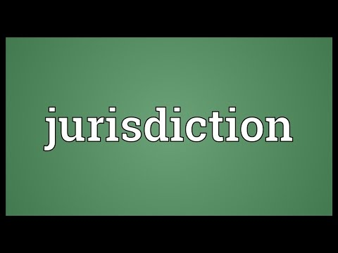 Jurisdiction Meaning