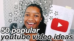 50 NEW popular youtube video ideas for any youtuber