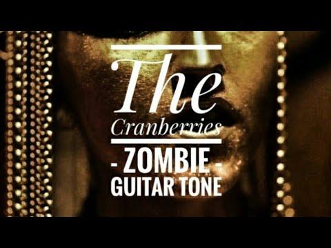 The Cranberries - Zombie - Guitar tones