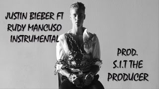 Download Justin Bieber ft Rudy Mancuso unreleased song (INSTRUMENTAL)|Prod. S.I.T The Producer MP3 song and Music Video