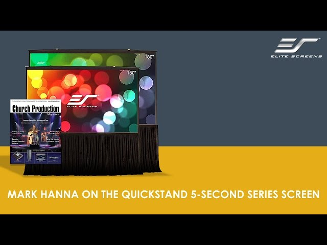 Mark Hanna of Church Production Magazine on Elite Screen's  Quickstand 5-Second Screen