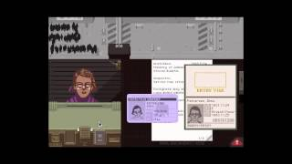 Papers, Please -- A Dystopian Document Thriller