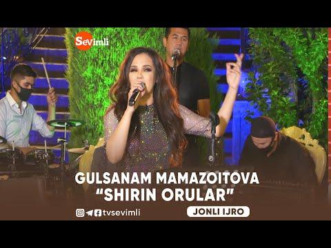 """GULSANAM MAMAZOITOVA """" SHIRIN ORZULAR"""""""