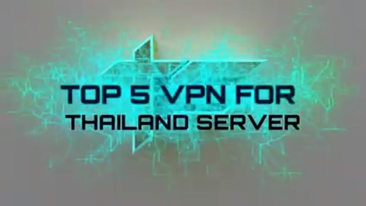 Top 5 VPN For Thailand  How To Connect To Thailands Server  Tech Wirh  Saqlain