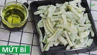 Cách làm Mứt Bí Xanh đơn giản không dùng phèn chua   Món Việt