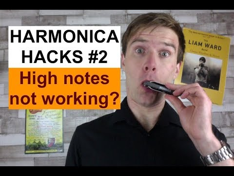 Harmonica high notes not working? (Harmonica Hacks #2) - easy harmonica tips, tricks and lessons