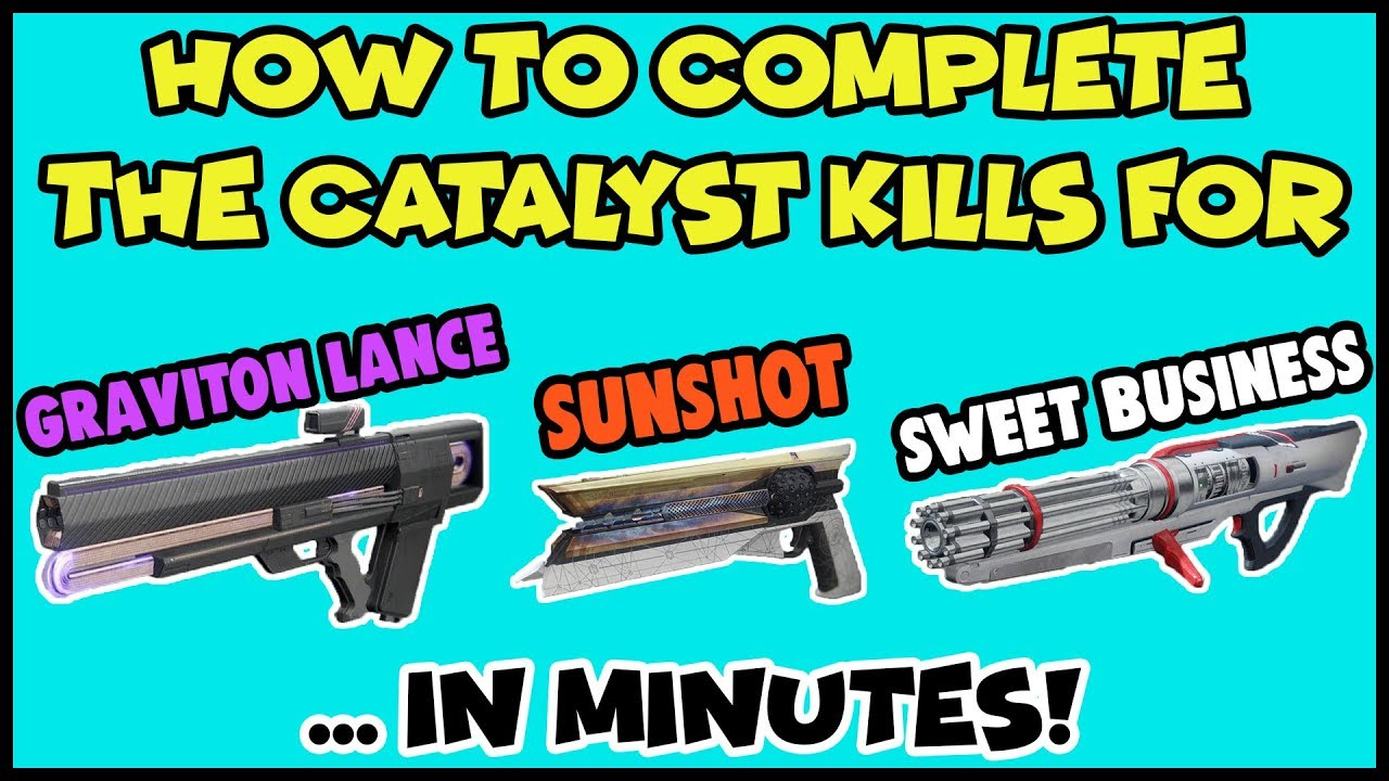 Destiny 2 - How To Complete Exotic Catalyst Kills In Mins - Graviton Lance,  Sunshot, Sweet Business