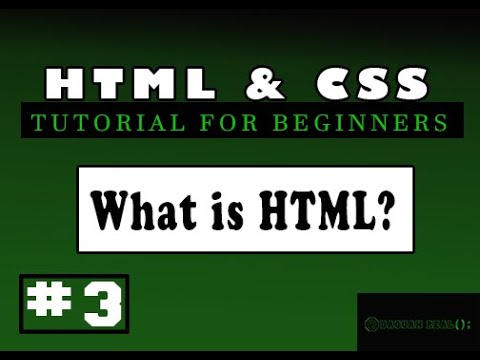 HTML And CSS Tutorial For Beginners | #3 What Is HTML?