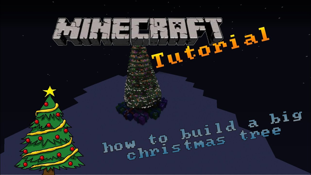 MineCraft How To Build A Big Christmas Tree