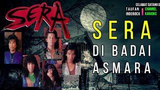 SERA-DI BADAI ASMARA KARAOKE/NO VOCAL/MINUS ONE/LIRIK HD KLIP