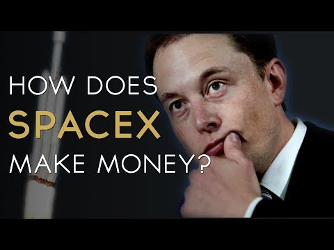 How does SpaceX make money?