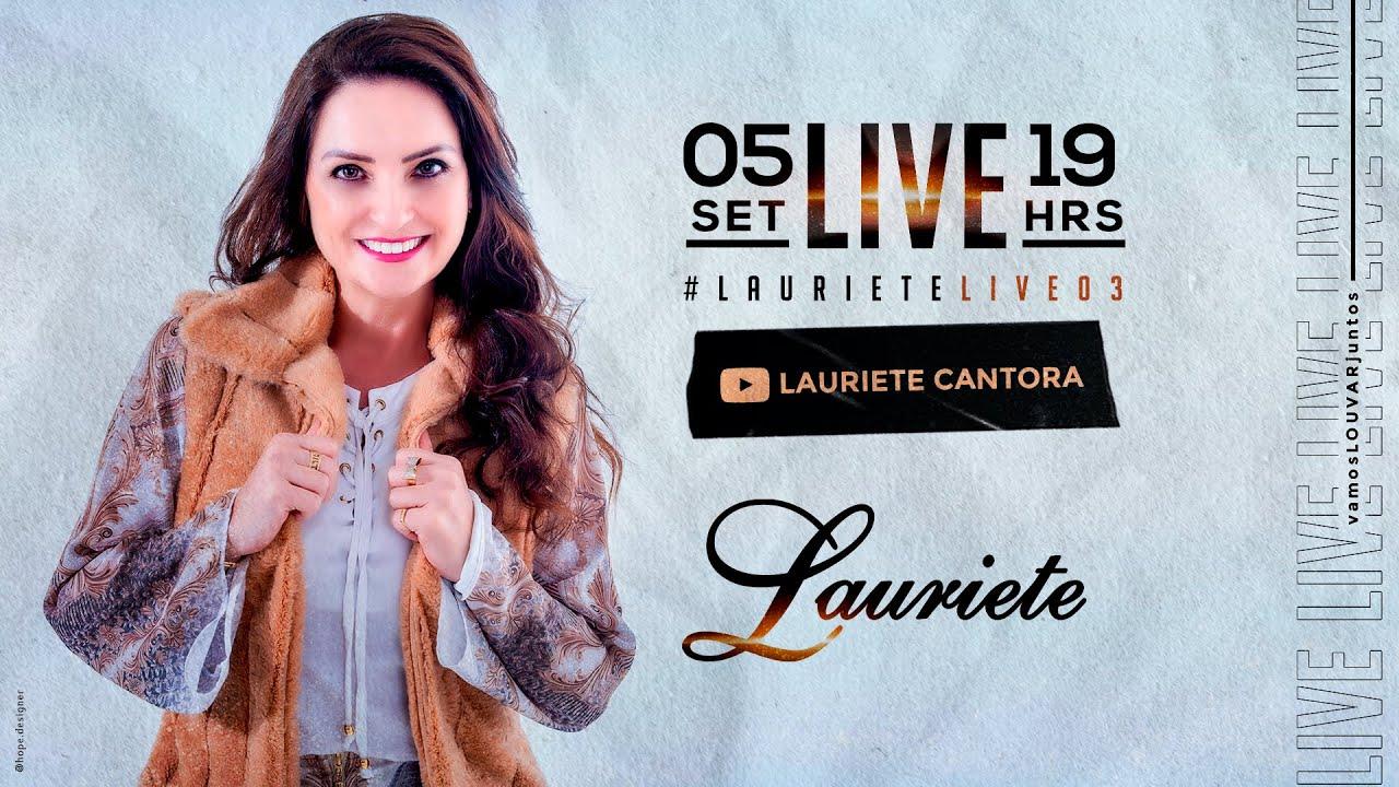 LAURIETE | #Live03 | #VamosLouvarJuntos #FiqueEmCasa