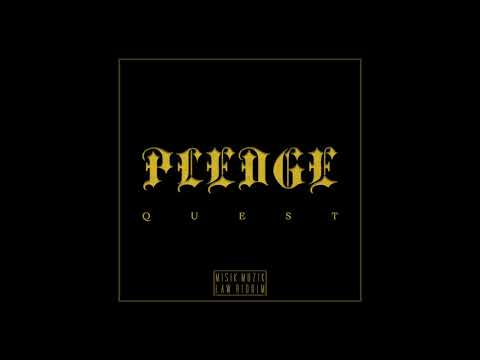 Quest - Pledge - Law Riddim [Audio]