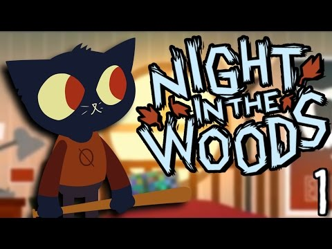 WELCOME TO POSSUM SPRINGS! | Night in the Woods - PART 1