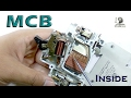 Circuit Breakers - How MCB Work & What's Inside