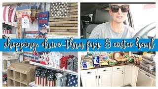 SHOP WITH ME, DRIVE-THRU FUN, & COSTCO HAUL | JUNE 2019