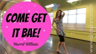 """""""Come Get It Bae"""" by Pharrell Williams.  SHiNE DANCE FITNESS"""