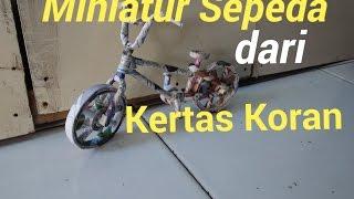 DIY |KORAN KEREN - Miniatur Sepeda dari Kertas Koran | Uda Jose