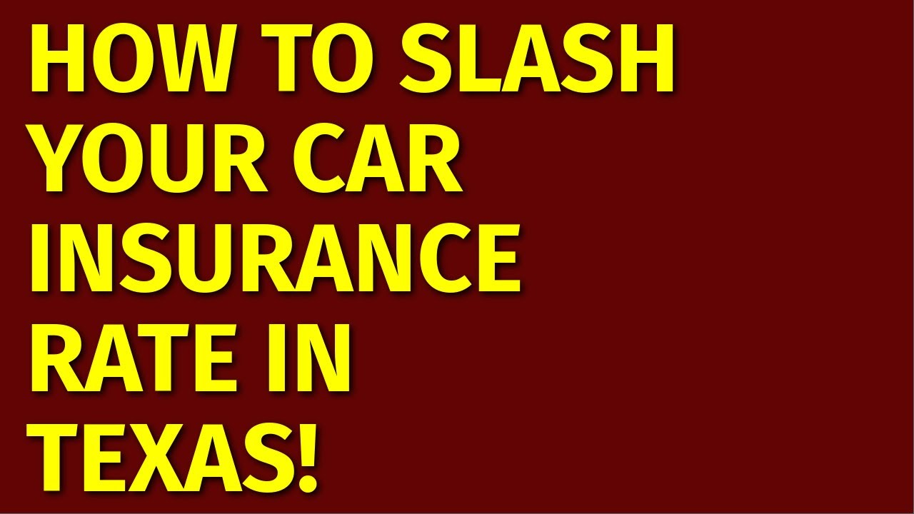 How to Get Cheap Car Insurance in Texas | Best Texas Auto ...