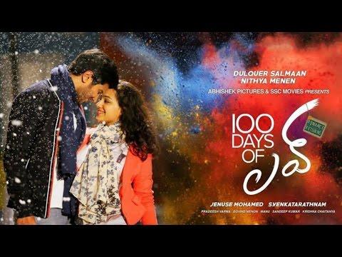 100 Days of Love Telugu FullMovie || Dulquar Salman, Nithya Menon
