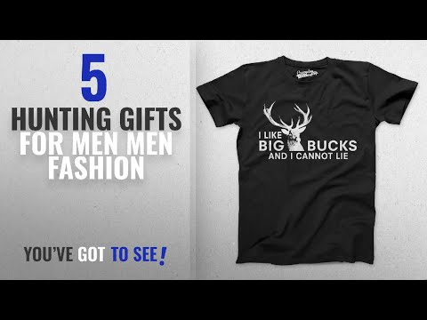 Top 10 Hunting Gifts For Men [Men Fashion Winter 2018 ]: Mens I Like Big Bucks And I Cannot Lie