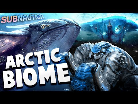 Subnautica - THE ARCTIC BIOME DLC! - New Creatures & New Sto