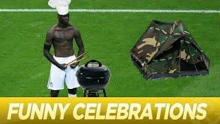 Funny goal celebrations 2018