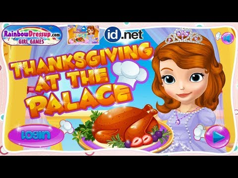 Thanksgiving At The Palace - Sofia Cooking Games