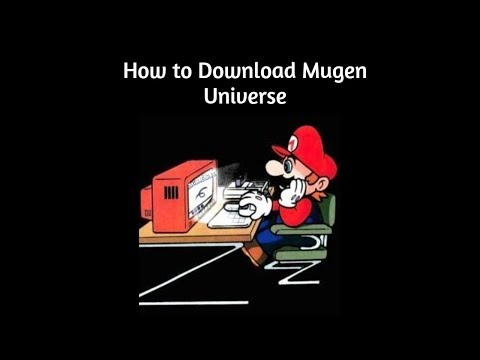 How to Download Mugen Universe