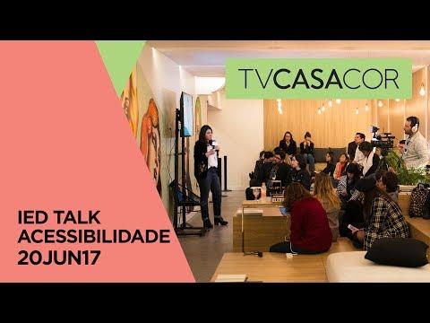 CASACOR São Paulo 2017: IED Talk sobre Acessibilidade com Lilian Machado