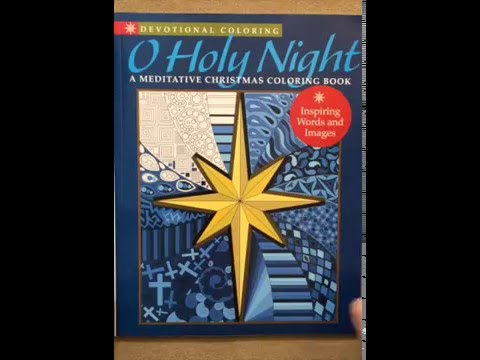 Devotional Coloring: O Holy Night: A Meditative Christmas Coloring Book flip through