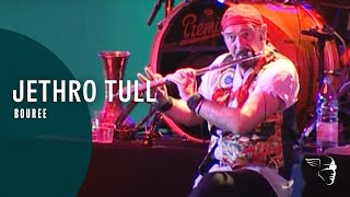 Jethro Tull - Bouree (Living With The Past)