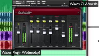 Waves CLA Vocals - Waves Plugin Wednesday!