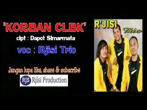 KORBAN CLBK - Rjisi Trio