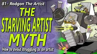 THE STARVING ARTIST MYTH - How not to struggle as an artist